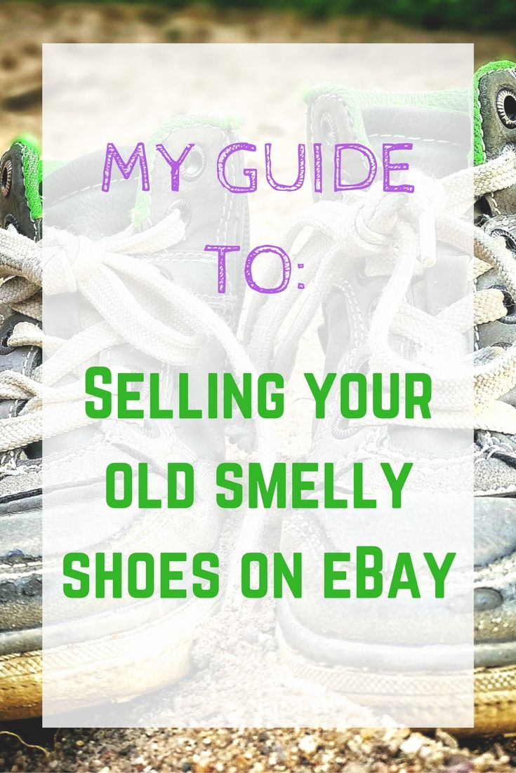 How to make TONS OF MONEY if you sell smelly shoes on eBay. I can't believe that this is so lucrative! If you'd like to read more about the weird and wonderful world of selling your smelly shoes on eBay then click through to read more or re-pin this for later. It'll be worth it, I promise!