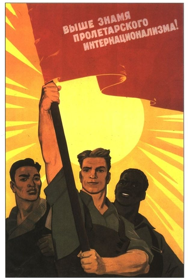 """""""Higher the banner of proletarian internationalism!""""   Community Post: 29 Astounding Soviet Propaganda Images Promoting Racial Equality"""