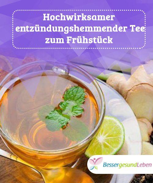 Hochwirksamer #entzündungshemmender Tee zum #Frühstück   Dieser entzündungshemmende #Tee hilft, wenn dich bereits am Morgen #Kopfschmerzenplagen oder du an #Muskelschmerzen leidest, die dir den Tag schwer machen.