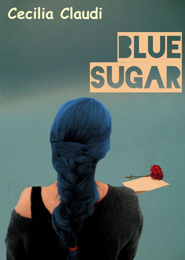 """""""Blue Sugar"""" di Cecilia Claudi"""