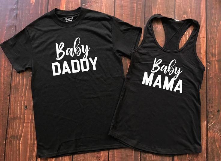 Baby Mama + Baby Daddy, baby mama shirt, baby daddy shirt, baby daddy, new dad, future daddy, future mama, mommy to be, mama bear, momma bear, blessed mama, mother, mom shirt, #momlife, mom life shirt, wife mom boss