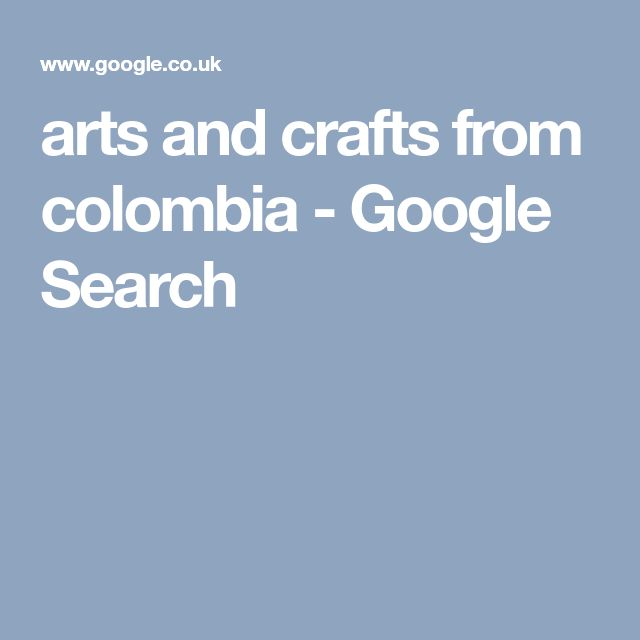 arts and crafts from colombia - Google Search