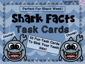 PERFECT FOR SHARK WEEK!Use these task cards as a fun activity for your unit on SHARKS.  Great activity for students to complete during or after doing research on sharks. Use at stations for students, as an early finisher activity, partner work, or hang up task cards and let students chum around the classroom with clipboards to answer the questions.