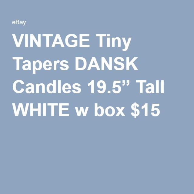 "VINTAGE Tiny Tapers DANSK Candles 19.5"" Tall WHITE w box $15"