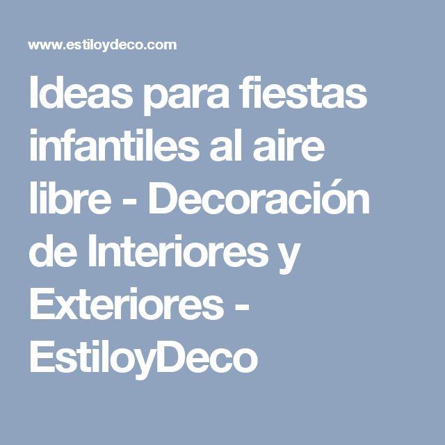 Ideas para fiestas infantiles al aire libre - Decoración de Interiores y Exteriores - EstiloyDeco