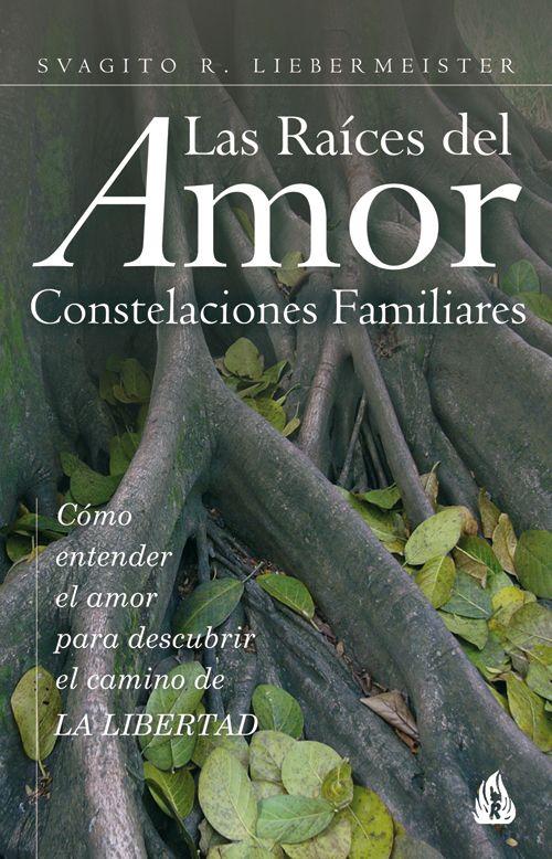 """""""Las raíces del amor"""" de Svagito Liebermeister."""