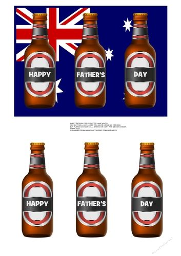"5X7"" topper, with 3 beer bottles to cut out.  Happy Father's Day on the bottles. #fathersday #beer  #aussie #australia  fathers day card  Australia, Australian, Aussie, beer"