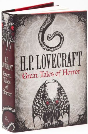 H.P. Lovecraft: Great Tales of Horror (The most classic author of horror ever, the true greats, At The Mountains of Madness & The Call of Cthulu)