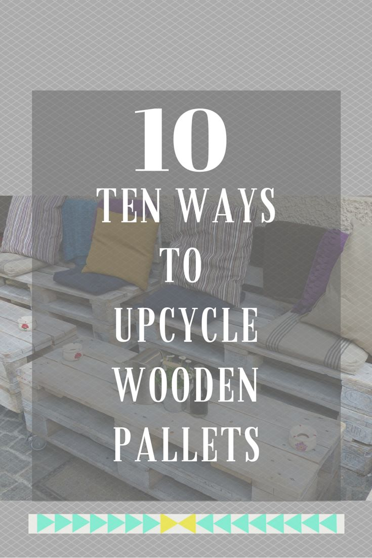 10 top ideas on upcycling pallets for the home and garden, from pallet coffee…