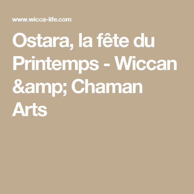 Ostara, la fête du Printemps - Wiccan & Chaman Arts