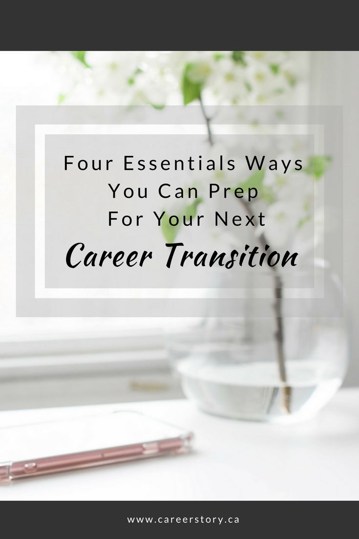What you need to know so that you can easily make your next career transition.