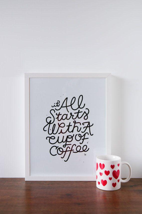 E tutto inizia con una tazza caffè arte stampare questo stampa artistica con letterato a mano è perfetto per chi ama una buona tazza di caffè (o tre). Creato da unillustrazione originale di Jamie Bartlett. -11 x 14, stampato nero su bianco 100 lb carta - confezionato in un protettivo manica - piatto spedito in un soggiorno cartone piatto mailer-Frame non incluso ogni arte stampa arriva mano timbrato sul retro con il nostro logo stampa arte genuina utilizzando inchiostro nero qualità…
