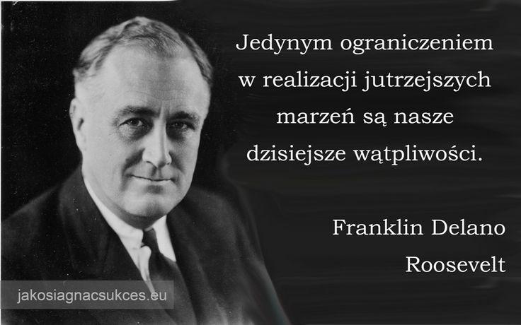 #Roosevelt #FranklinRoosevelt #cytat