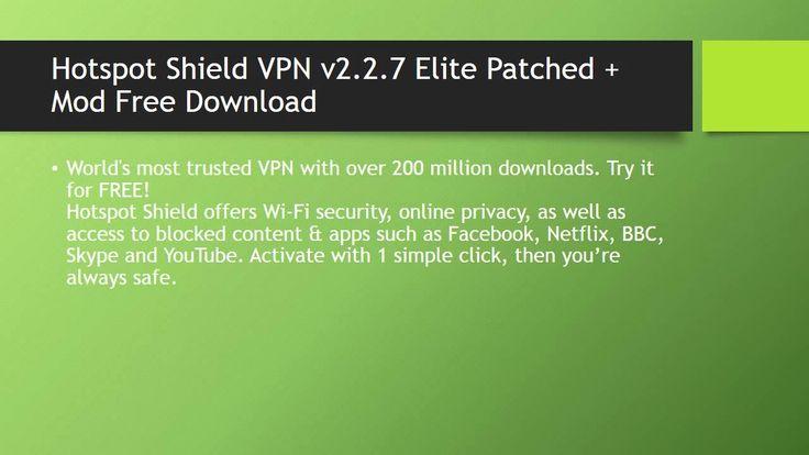Hotspot Shield VPN v2.2.7 Elite Patched + Mod Free Download  http://androidgames92.blogspot.co.uk/2015/06/hotspot-shield-vpn-v227-elite-patched.html  www.androidgames92.blogspot.com