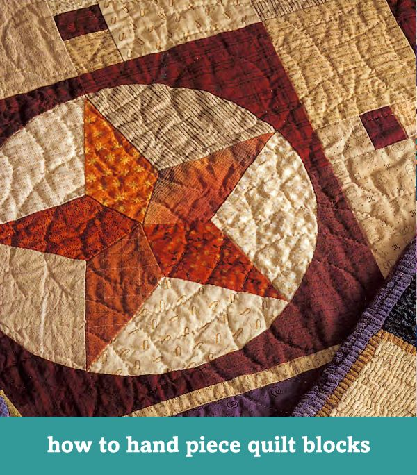 How To Hand Piece Quilt Blocks How To Quilt Pinterest
