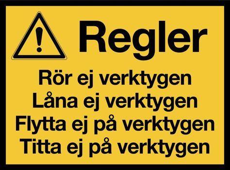 030 - Varningsskylt - Verktygsregler 0