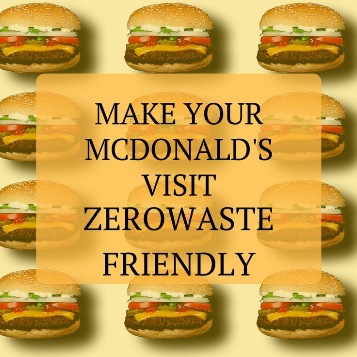How To Make Your McDonald's Visit Zerowaste Friendly