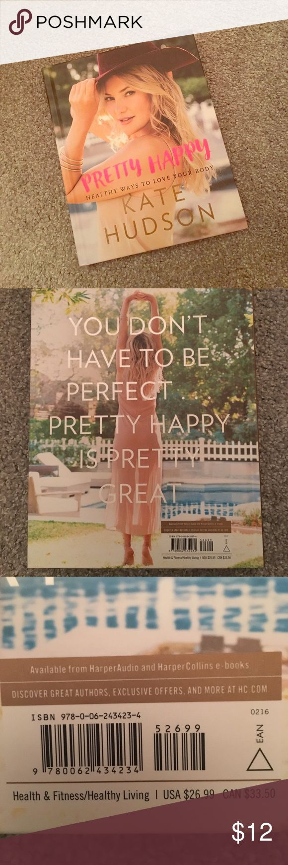"""Kate Hudson Book """"Pretty Happy"""" Kate Hudson """"Pretty Happy"""" book. In excellent condition. Has been read through but still in great/new shape. Other"""