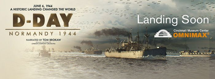 Opens May 15, 2015 at the Cincinnati Museum Center - Can't wait to see this! The USS Anne Arundel was just off Omaha Beach during this battle.