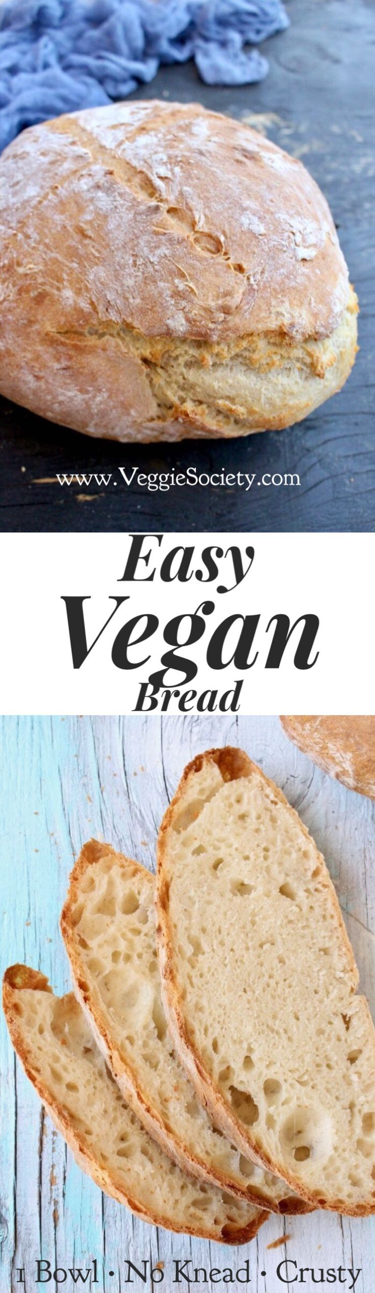 Easy Vegan Bread Recipe. Crusty, No Knead, 3 Ingredients Only. Simply the Best | VeggieSociety.com @VeggieSociety