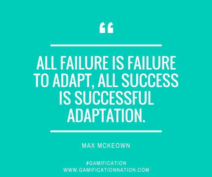 "Persistence Motivational Quotes: ""All Failure Is Failure To Adapt, All Success Is"