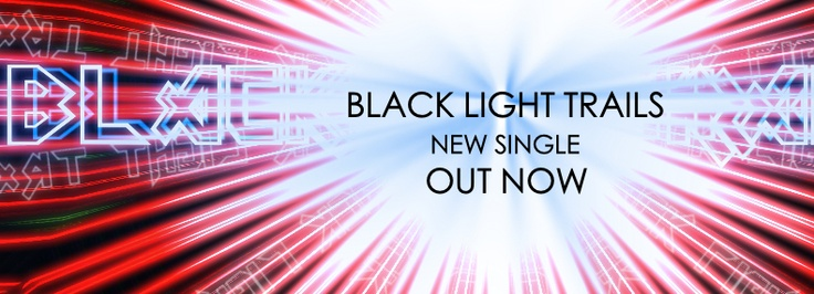 "Black Light Trails, new single ""You""."