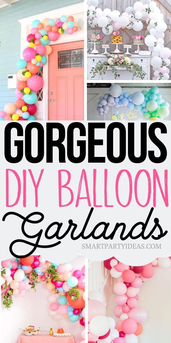 20+ Gorgeous Dollar Store DIY Balloon Garland Ideas