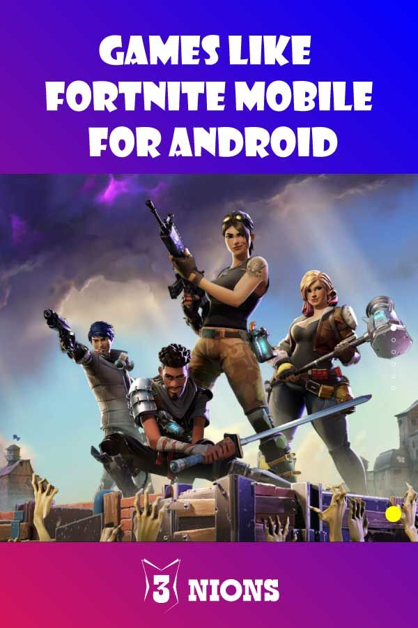 7 Best Games Like Fortnite Mobile For Android   best of iOS