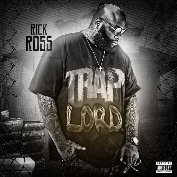 Rick Ross - Trap Lord