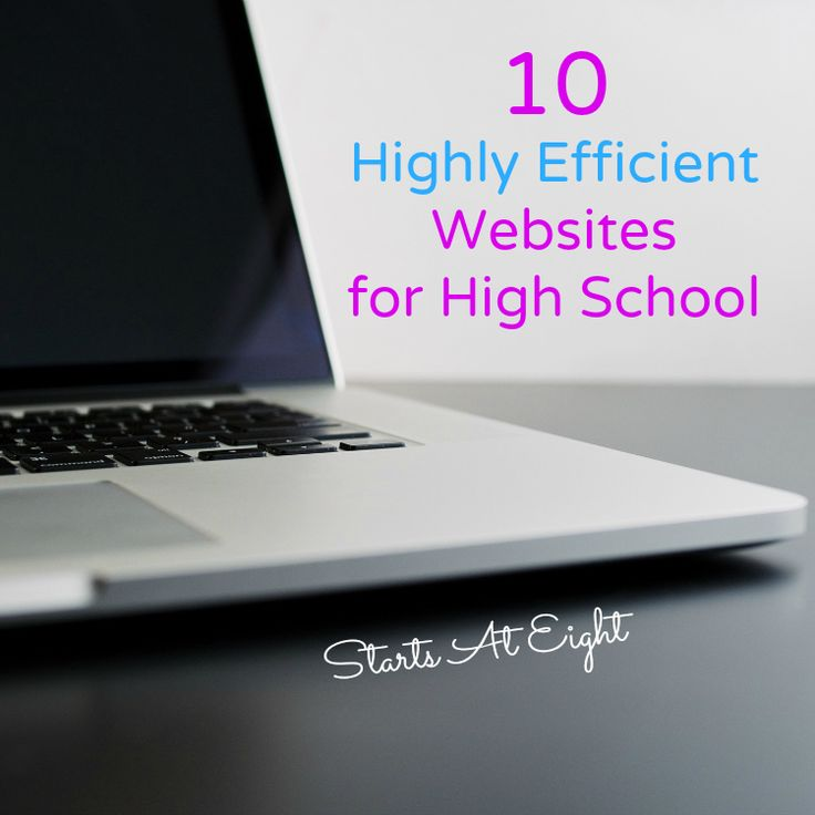 10 Highly Efficient Websites for High School http://www.startsateight.com/2016/01/websites-for-high-school/