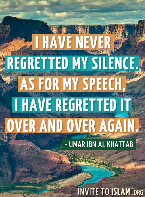 invitetoislam:    I have never regretted my silence. As for my speech, I have regretted it over and over again.  - Umar Ibn Al Khattab