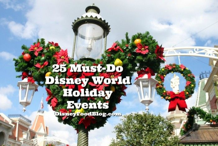 Disney World during the holidays: 25 Must-Do Disney World Holiday Events (Absolutely to all of these)!