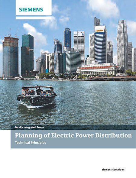 Planning of Electric Power Distribution // Technical Principles - Siemens