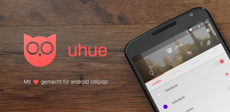 uhue - android app | googleplay | lollipop | philips - hue lights | nfc | hue lux | ui & ux | material design | appcom