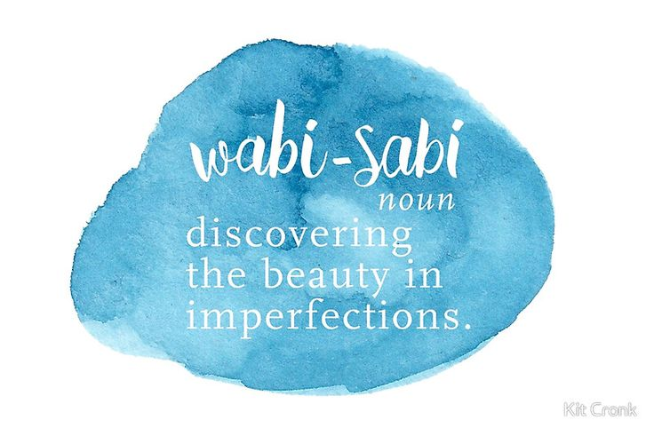 Wabi-sabi: a special word that means finding the beauty in imperfections. • Buy this artwork on apparel, stickers, phone cases, and more.