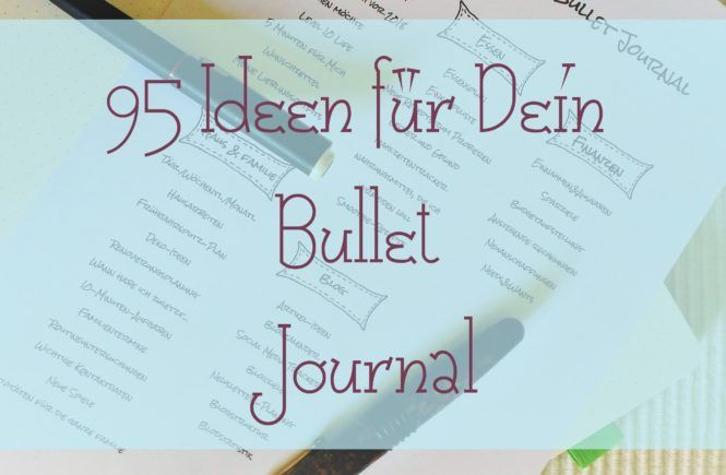 95 Ideen für Dein Bullet Journal- mit Printable | AmlaMe