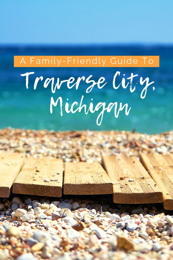Nestled On The Shores Of The Grand Traverse Bay Traverse City Is A Fantastic Place For A Family Friend V Traverse City Michigan Traverse City Traverse City Mi