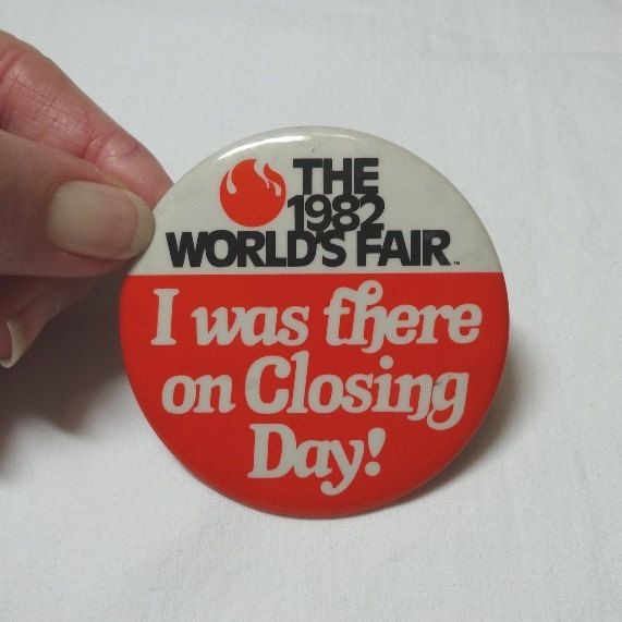"""1982 World's Fair Closing Day Pin Back Button, """"I was there on Closing Day!"""" Knoxville, Tennessee, 1982 World's Fair, Vintage World's Fair by VictorianWardrobe on Etsy"""