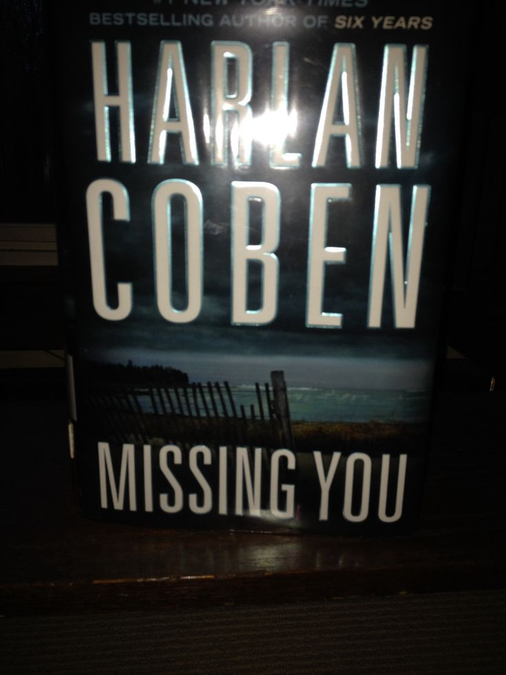 Missing You by Harlan Coben.