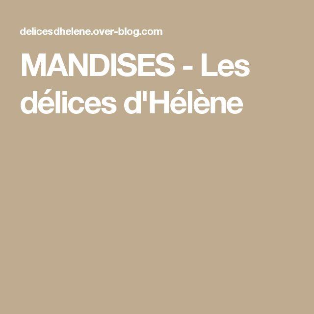 MANDISES - Les délices d'Hélène
