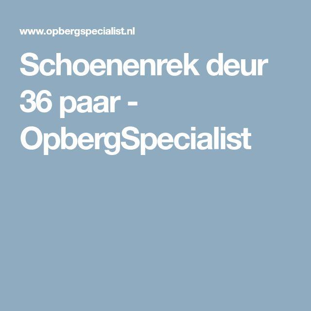 Schoenenrek deur 36 paar - OpbergSpecialist