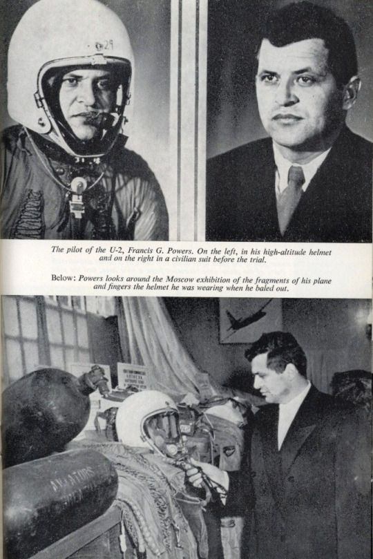 U-2 Spy Plane Incident May 7, 1960, Soviet leader Nikita Khrushchev announces that the Soviet Union is holding American U-2 pilot Gary Powers.
