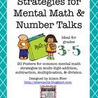 This file contains 20 posters describing mental math strategies for multi-digit addition, subtraction, multiplication, and division. The posters su...