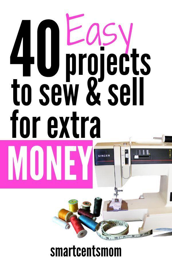 40 Einfache Dinge zu nähen und zu verkaufen, um Geld mit Etsy oder Handwerksausstellungen zu verdienen! Suchen …   – sewing
