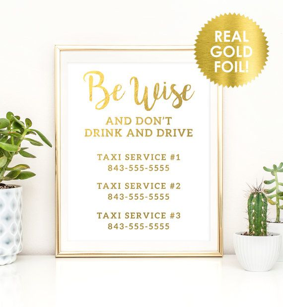 Wedding Taxi Sign in Gold Foil / Don't Drink and Drive Sign / Taxi Phone Numbers / Be Wise Bar Sign / Taxi Sign / Peony Theme