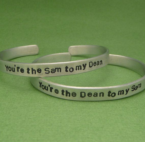Supernatural Inspired - You're The Sam to my Dean & The Dean to my Sam - A Pair of Hand Stamped Aluminum Bracelets