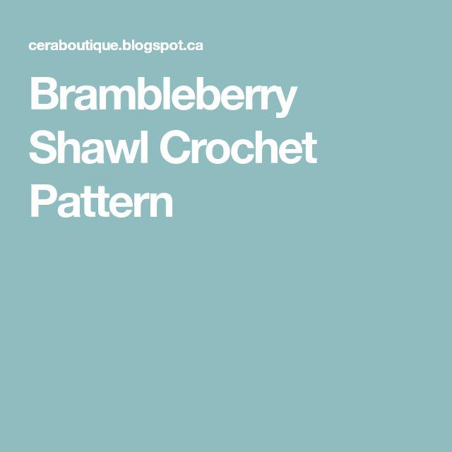 Brambleberry Shawl Crochet Pattern