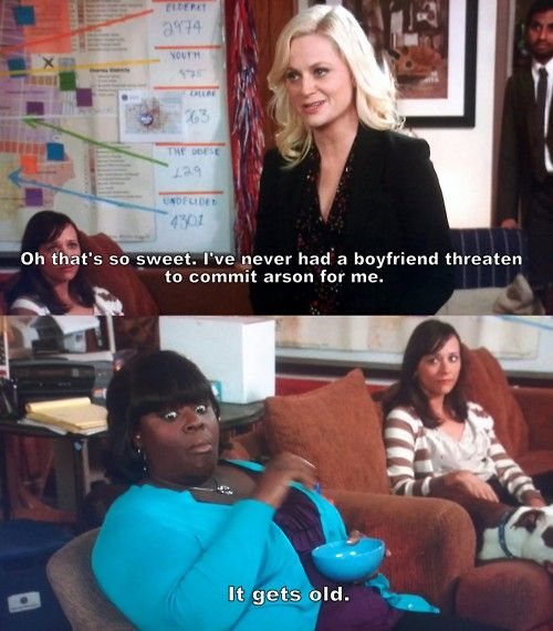 """Parks and Recreation Season Four Episode 18: Lucky. """"Oh that's so sweet, I've never had a boyfriend willing to commit arson for me before."""" ↠{abbeygoldfinch}↞"""
