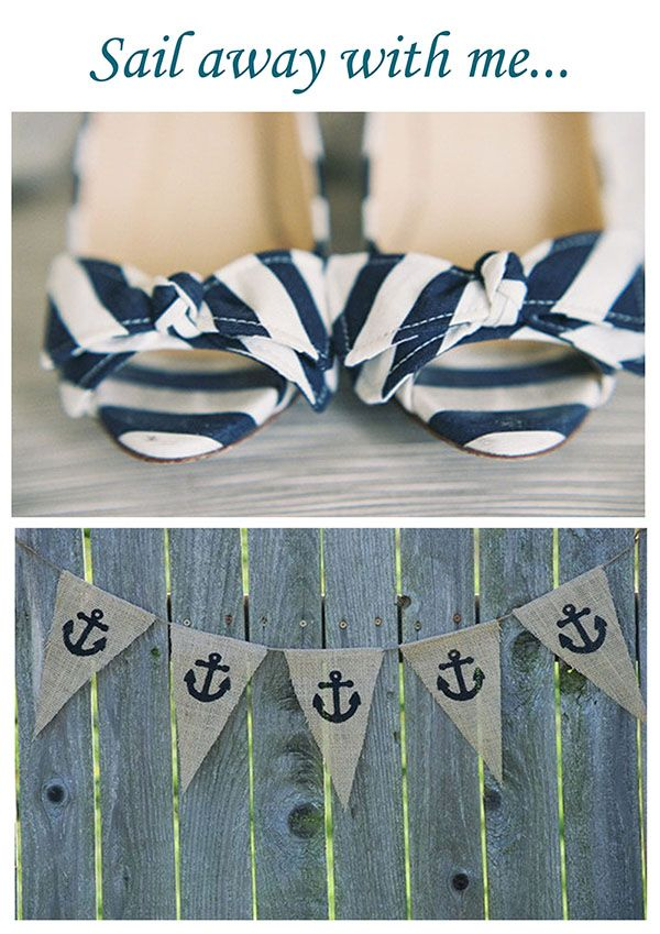 Nautical Wedding Inspiration...  You know, just in case. haha.  Not the shoes.. but the flags are cute!