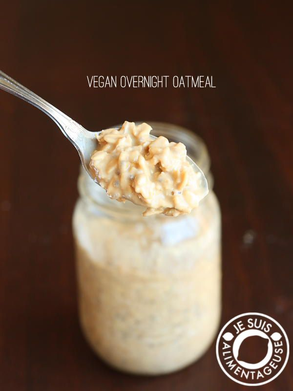 Vegan overnight oats - A base recipe that can be customized to your tastes! alimentageuse.com #vegan #breakfast #oatmeal